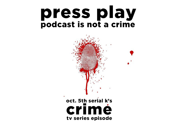 02 - teaser podcast radio crime 1 radio serial k