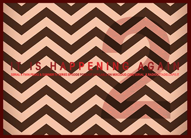 2 - teaser podcast radio twin peaks e serie estive radio serial k